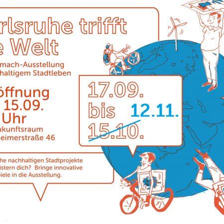 Karlsruhe trifft die Welt | Ausstellung im Zukunftsraum – verlängert bis 12.11.