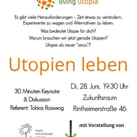 Utopien leben | 30 Minuten Keynote & Diskussion