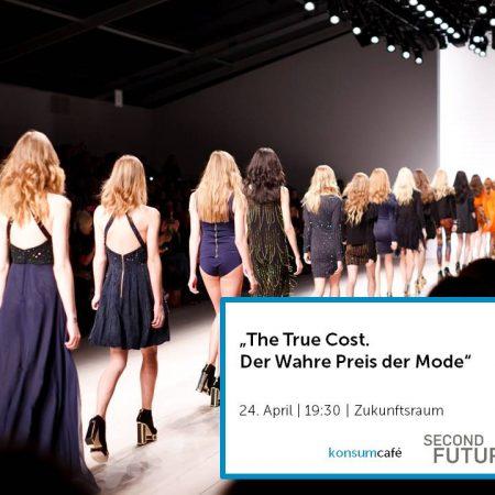 """Filmabend: """"The True Cost – Der Preis der Mode"""""""