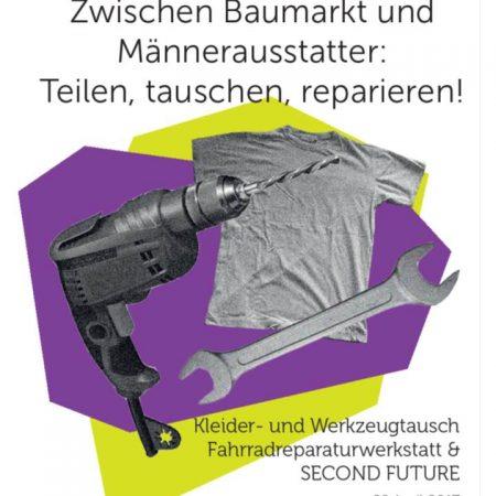 Zwischen Baumarkt und Männerausstatter – Teilen, tauschen, reparieren!