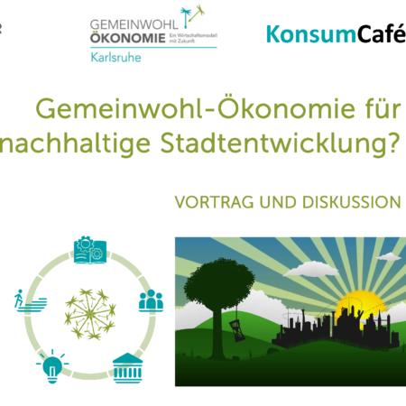 Gemeinwohl-Ökonomie für nachhaltige Stadtentwicklung?