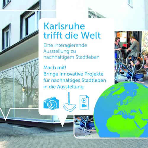 Im August 2015 ist die Ausstellung im Zukunftsraum im Projektgebiet Karlsruhe-Oststadt zu sehen.